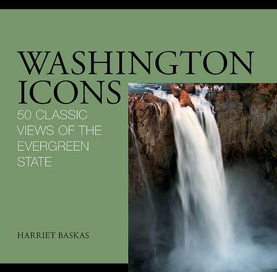 Washington Icons by Harriet Baskas