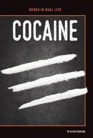 Cocaine by Alexis Burling