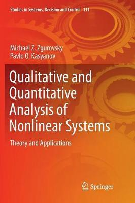 Qualitative and Quantitative Analysis of Nonlinear Systems by Michael Z. Zgurovsky