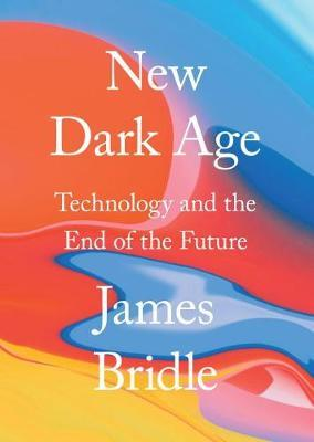 New Dark Age by James Bridle image
