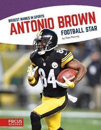 Antonio Brown by Alex Monnig