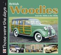 British Woodies from the 1920s to the 1950s by Colin Peck