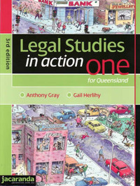 Legal Studies in Action One for Queensland 3E & eBookPLUS by Anthony Gray