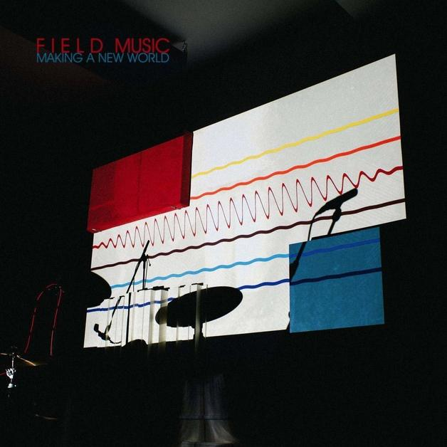 Making a New World by Field Music