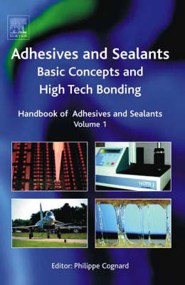 Handbook of Adhesives and Sealants: Volume 1 by Phillipe Cognard image