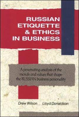 Russian Etiquette and Ethics in Business by Lloyd Donaldson image