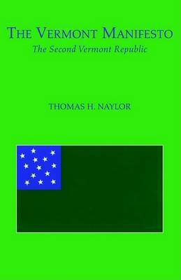 The Vermont Manifesto by Thomas H. Naylor image