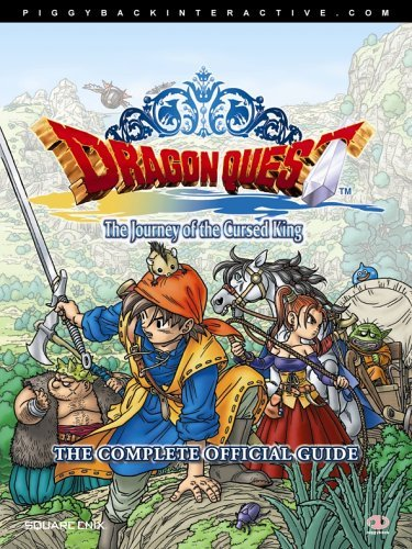 Dragon Quest: The Journey of the Cursed King - The Complete Official Guide for PS2