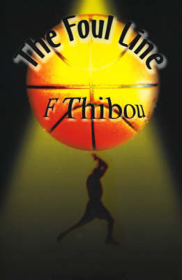 The Foul Line by F. Thibou