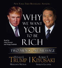 Why We Want You to be Rich by Donald J Trump