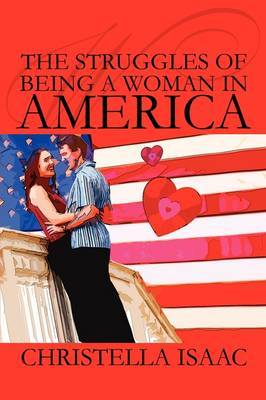The Struggles of Being a Woman in America by Christella Isaac image