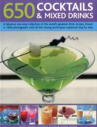 650 Cocktails & Mixed Drinks by Stuart Walton