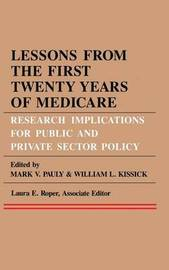 Lessons from the First Twenty Years of Medicare