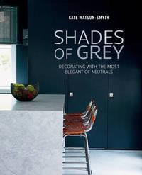 Shades of Grey by Kate Watson Smyth