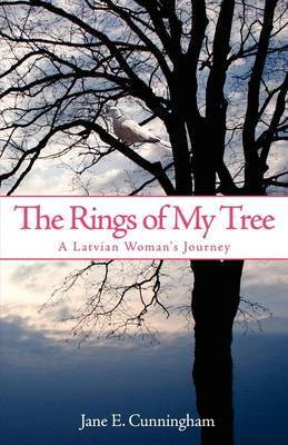 The Rings of My Tree by Jane, E. Cunningham image