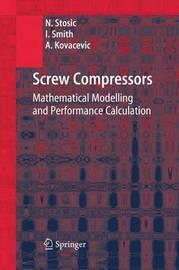 Screw Compressors by Nikola Stosic