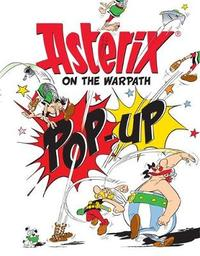 Asterix on the Warpath Pop-Up Book by Rene Goscinny image
