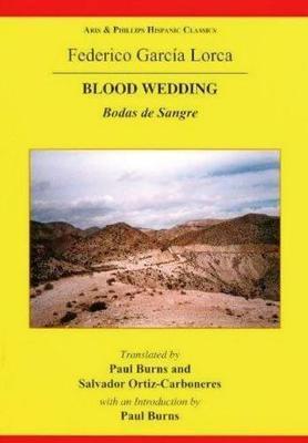 Lorca: Blood Wedding by Salvador Ortiz-Carboneres