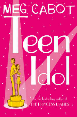 Teen Idol by Meg Cabot image