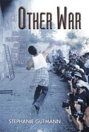 The Other War by Stephanie Gutmann