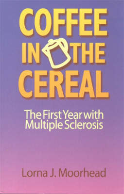 Coffee in the Cereal by L. Moorhead