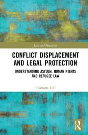 Conflict Displacement and Legal Protection by Charlotte Lulf