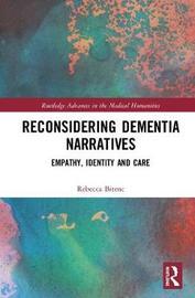 Reconsidering Dementia Narratives by Rebecca Bitenc