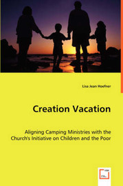 Creation Vacation by Lisa Jean Hoefner