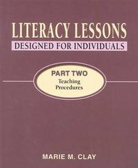 Literary Lessons Designed for Individuals: Part Two Teaching Procedures by Marie M Clay