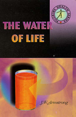 The Water of Life by J.W. Armstrong image