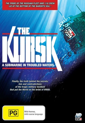The Kursk - A Submarine in Troubled Waters on DVD image