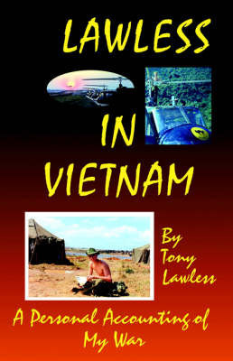 Lawless in Vietnam by Tony Lawless