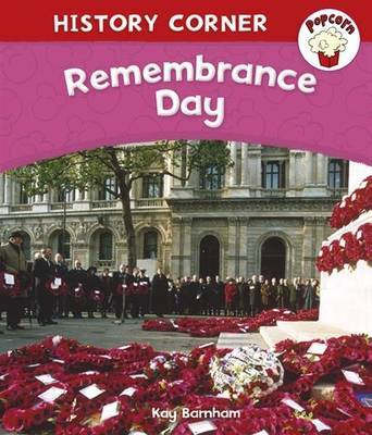 Popcorn: History Corner: Remembrance Day by Kay Barnham image