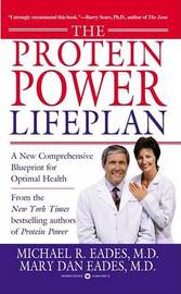 The Protein Power Lifeplan by Michael R. Eades