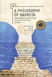 A Philosophy of Havruta by Elie Holzer