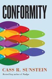 Conformity by Cass R Sunstein