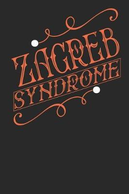 Zagreb Syndrome by Maximus Designs