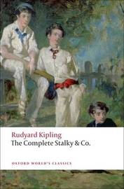 The Complete Stalky & Co by Rudyard Kipling