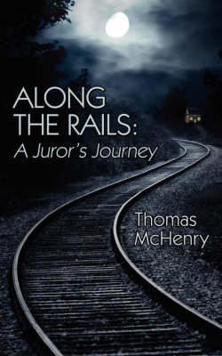 Along the Rails by Thomas McHenry