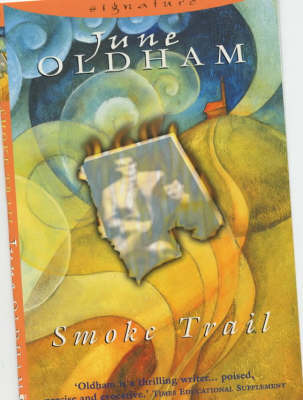Smoke Trail by June Oldham
