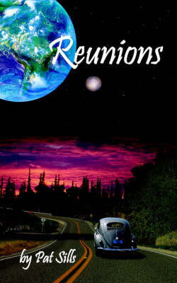 Reunions by Pat Sills