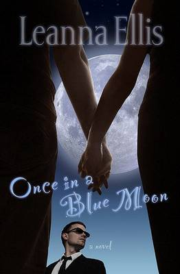 Once in a Blue Moon by Leanna Ellis image