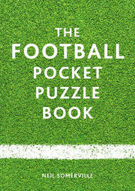 The Football Pocket Puzzle Book by Neil Somerville