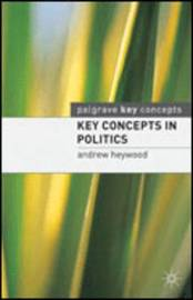 Key Concepts in Politics by Andrew Heywood image