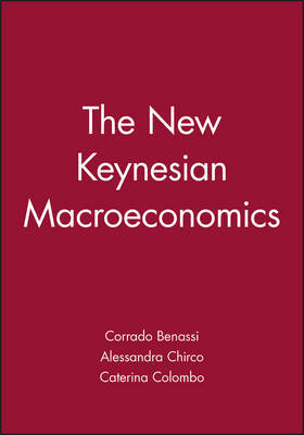 The New Keynesian Macroeconomics by Corrado Benassi