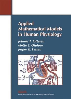 Monographs on Mathematical Modeling and Computation: Series Number 9 by Johnny T. Ottesen image