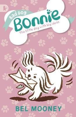 Bad Dog Bonnie by Bel Mooney image
