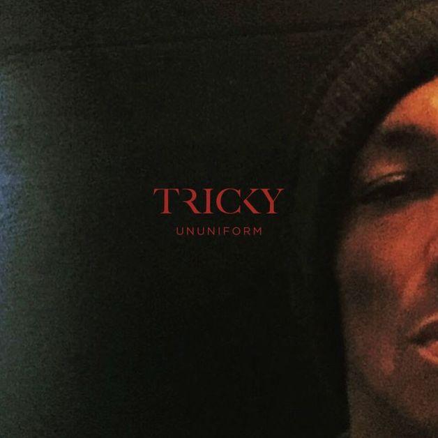 Ununiform by Tricky