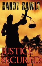 Justice Secured by Randy Rawls image