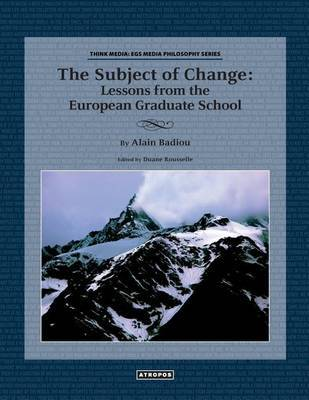 The Subject of Change by Alain Badiou